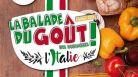 Balade du Goût : viva Italia !